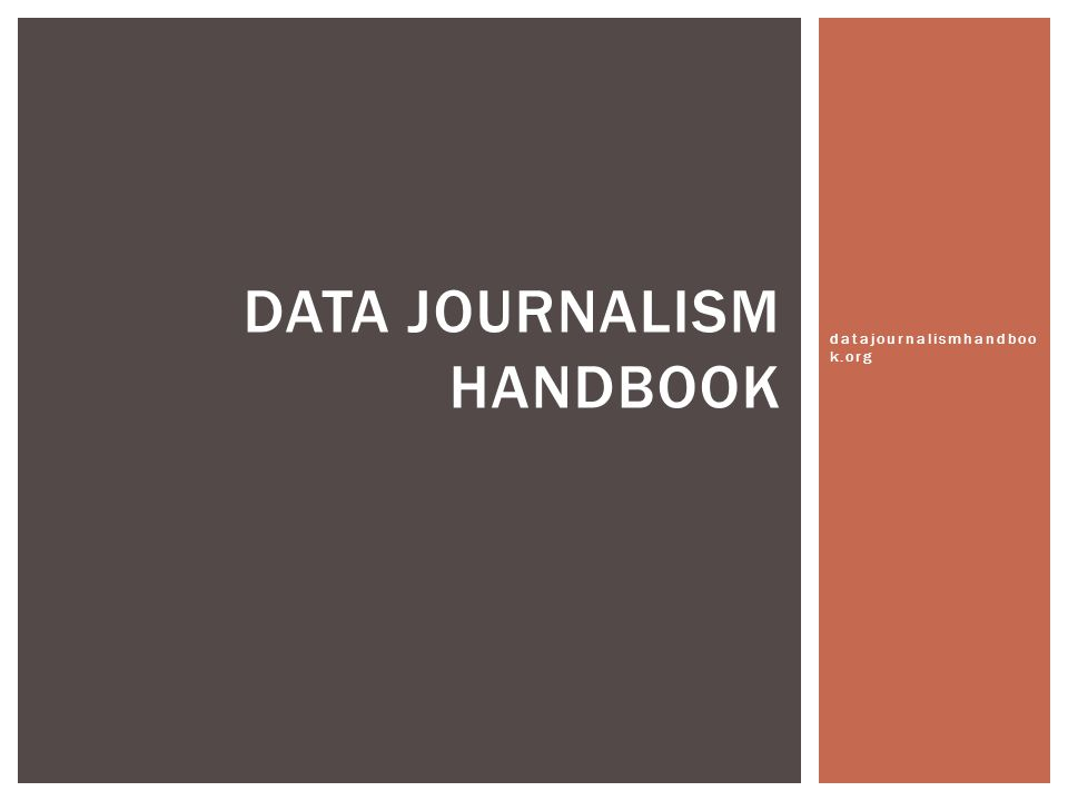  The Data Journalism Handbook was born at a 48 hour workshop at MozFest 2011 in London.