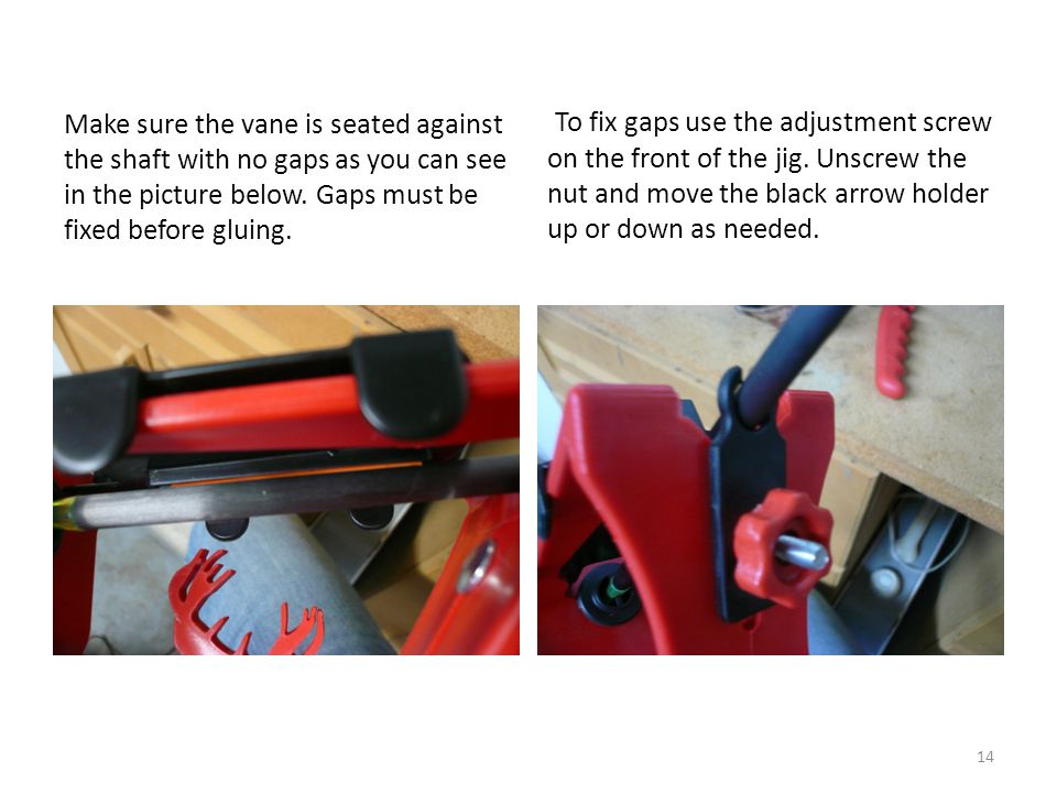 Make sure the vane is seated against the shaft with no gaps as you can see in the picture below.