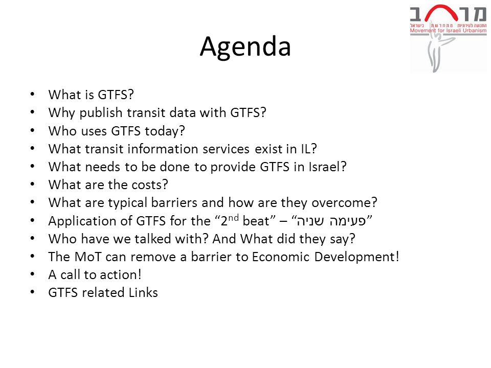 Agenda What is GTFS. Why publish transit data with GTFS.