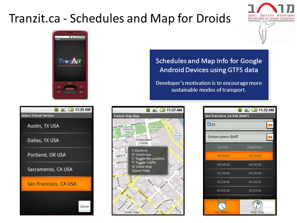 Schedules and Map Info for Google Android Devices using GTFS data Developer's motivation is to encourage more sustainable modes of transport.