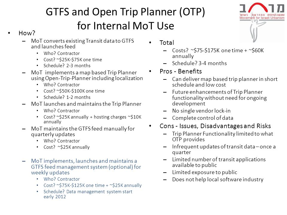 GTFS and Open Trip Planner (OTP) for Internal MoT Use How.