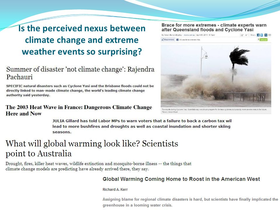 Is the perceived nexus between climate change and extreme weather events so surprising