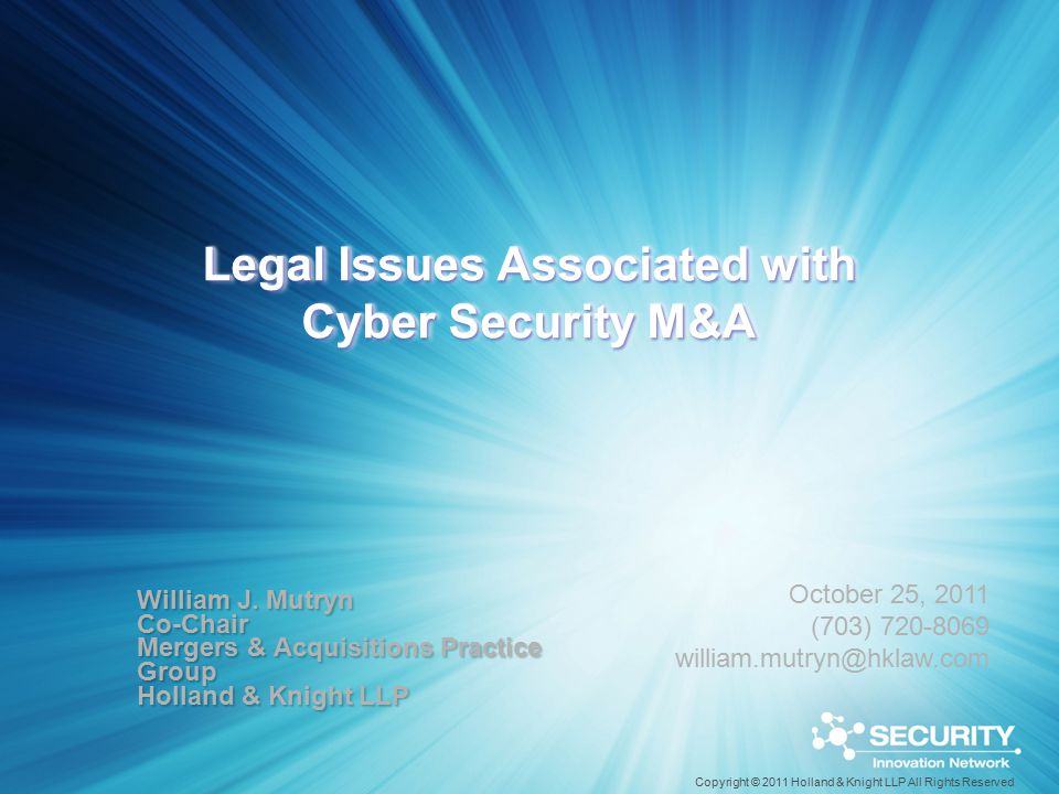 Legal Issues Associated with Cyber Security M&A William J.