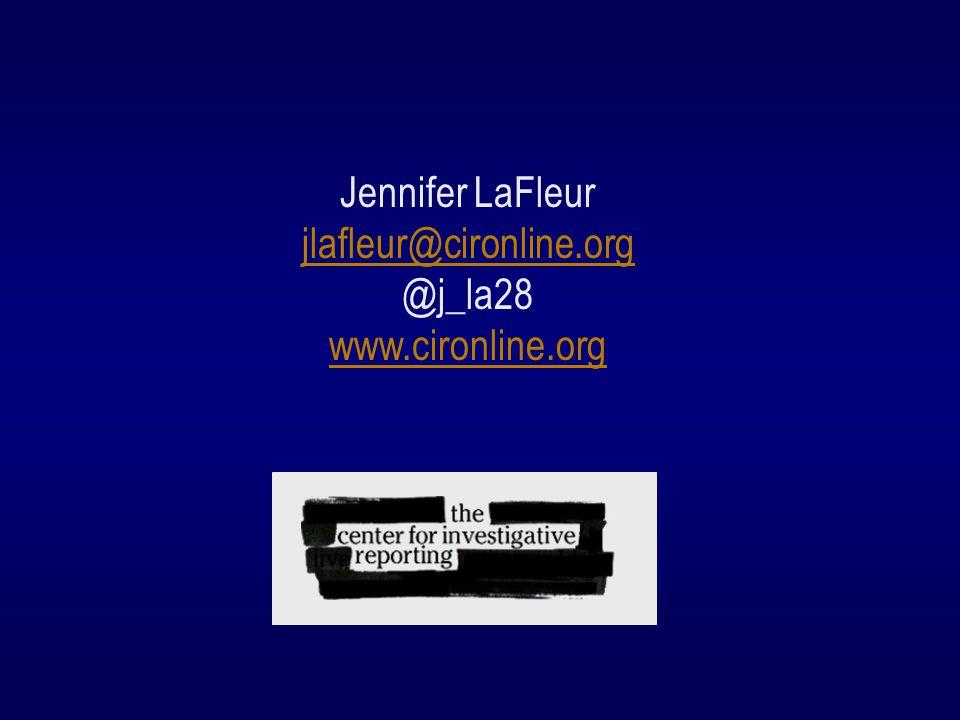 Jennifer LaFleur jlafleur@cironline.org @j_la28 www.cironline.org