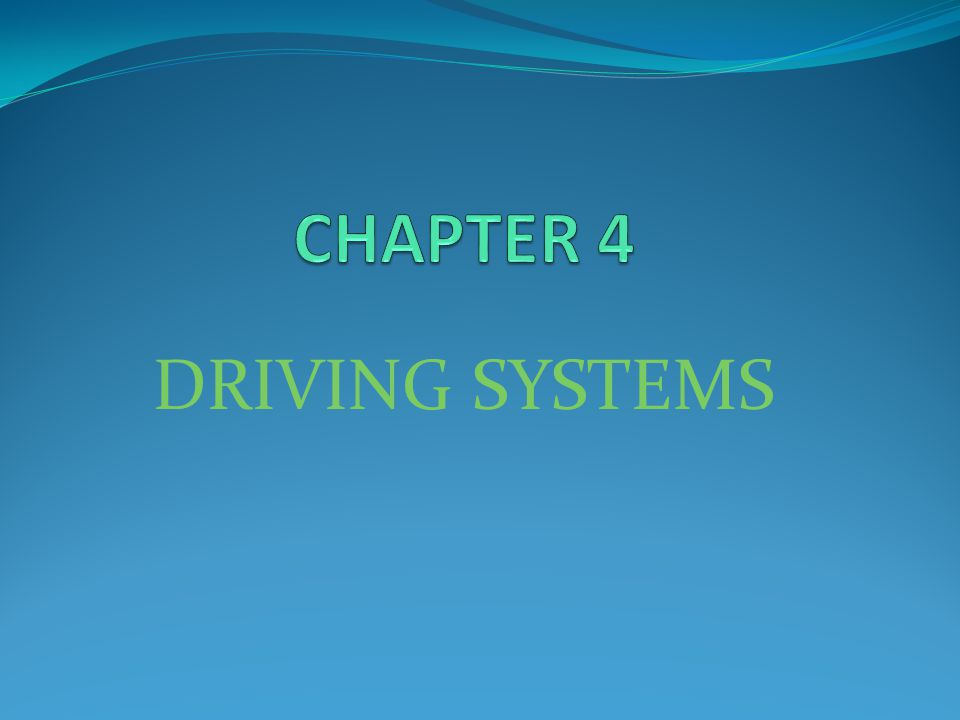 DRIVING SYSTEMS