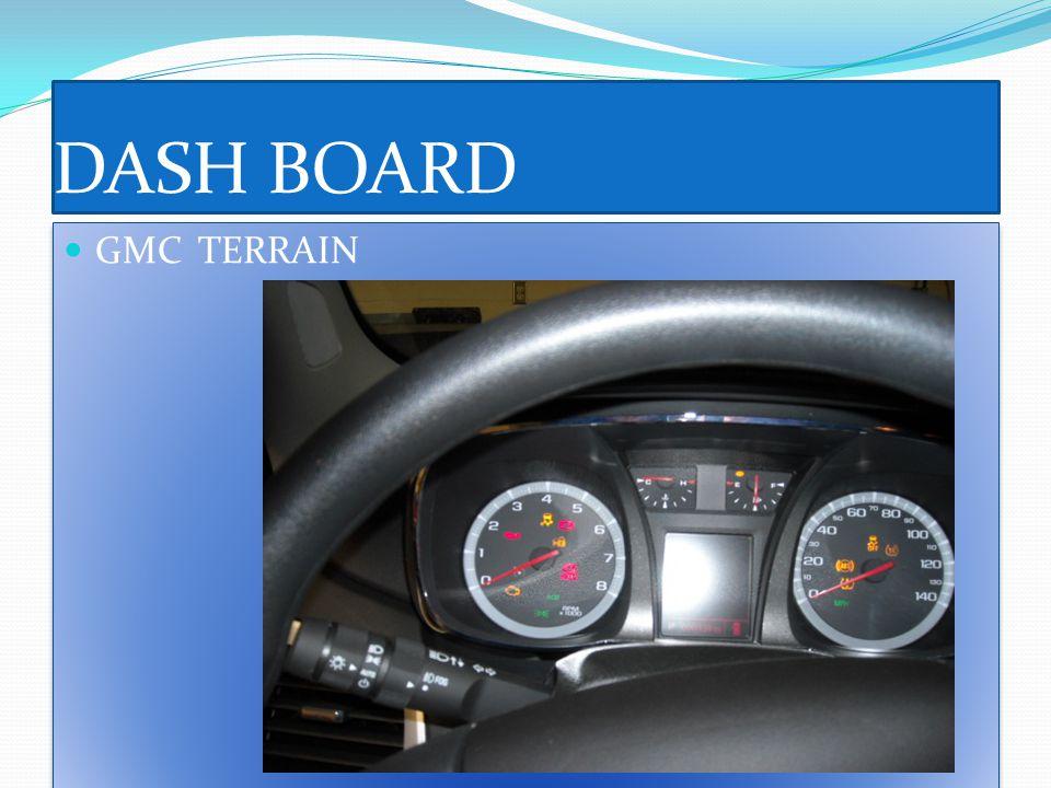 DASH BOARD GMC TERRAIN