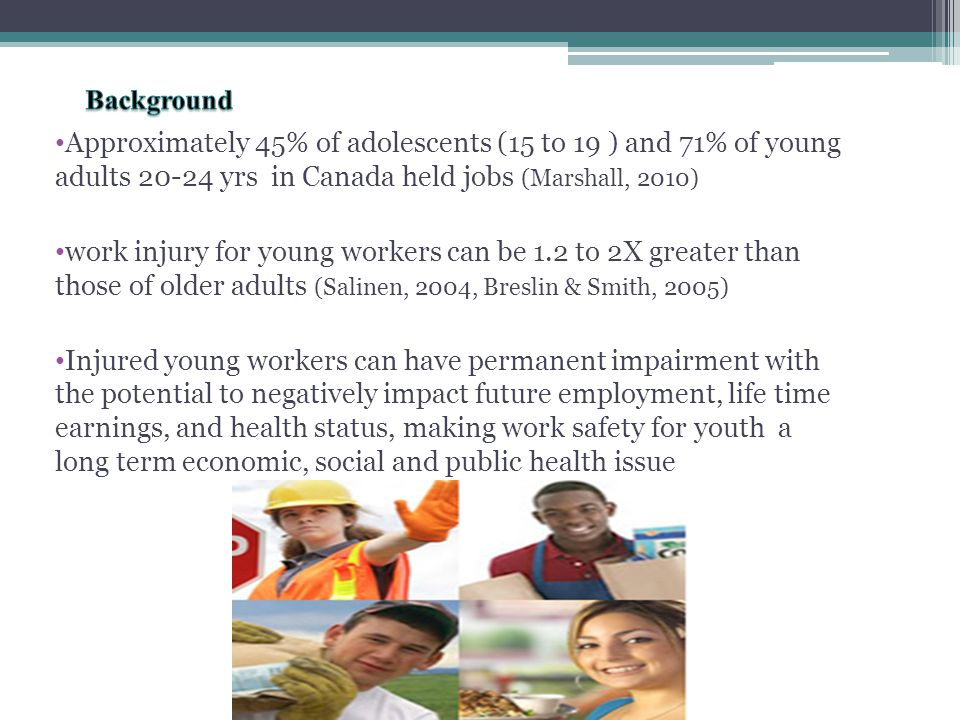 Building a collaboration : to address work safety for young workers Humber Institute for Work and Health Safe Communities Canada