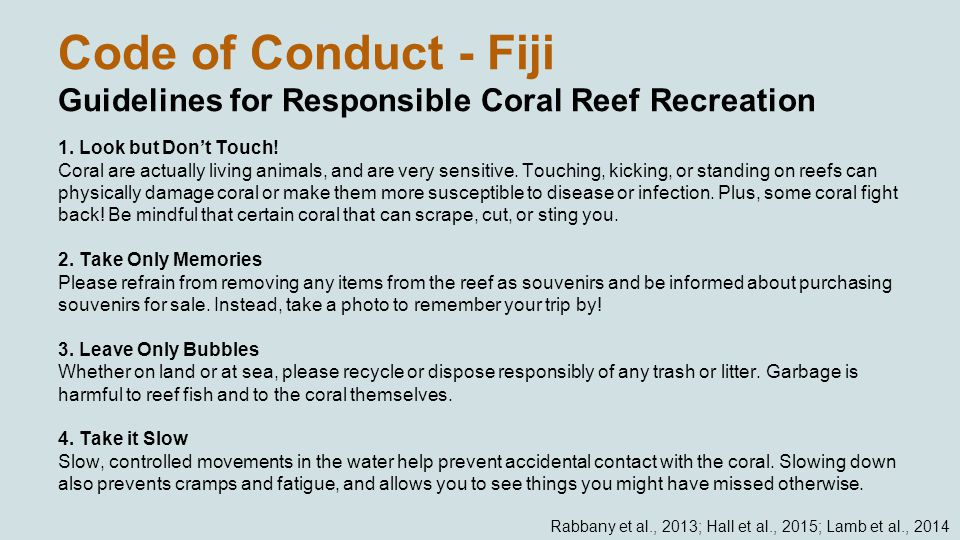 Code of Conduct - Fiji Guidelines for Responsible Coral Reef Recreation 1.