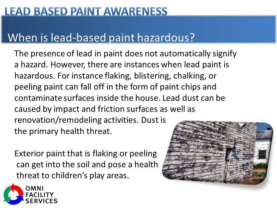 The presence of lead in paint does not automatically signify a hazard.