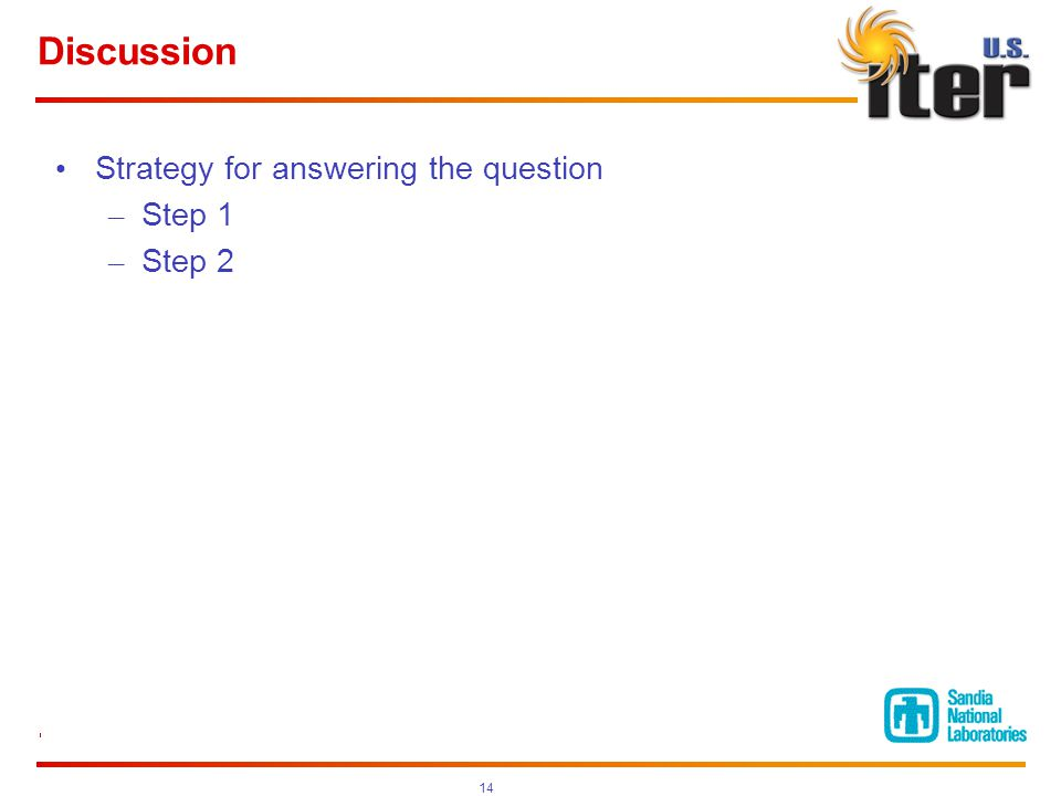 Discussion Strategy for answering the question – Step 1 – Step 2 14