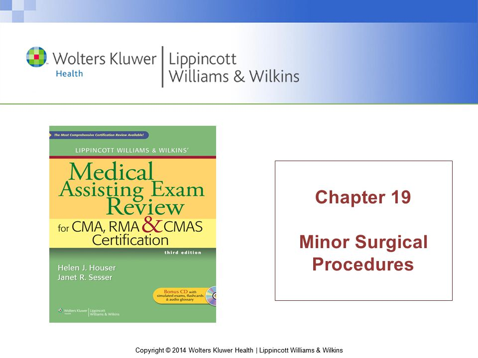 Copyright © 2014 Wolters Kluwer Health | Lippincott Williams & Wilkins Hemostat—sometimes referred to as a forceps; straight or curved instrument used to compress or crimp capillaries and other blood vessels to stop bleeding; also referred to as a clamp or a crile; types are - Kelly hemostat—a medium-size hemostat; may be curved or straight - Mosquito hemostat—a small hemostat used for pediatric, plastic, or microsurgery; may be curved or straight ■ Needle holder—a two-handled instrument that clasps a suture needle, allowing the physician to push and pull the needle with suture material through various anatomic structures ■ Probe—a straight instrument with ends of various shapes, used primarily to explore ducts, canals, and other anatomic structures Instrumentation, cont'd.