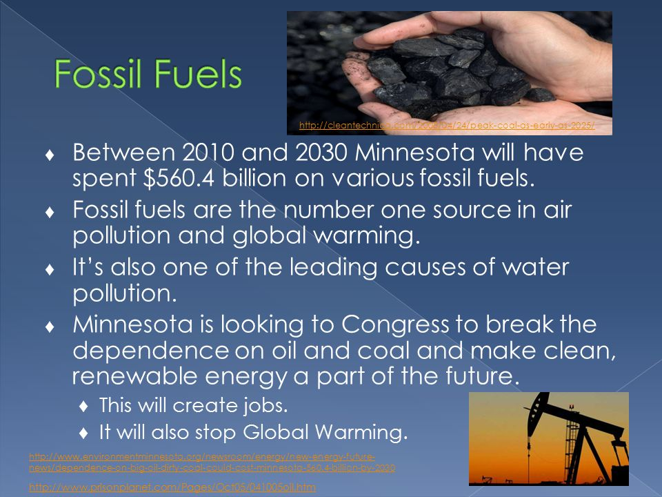 ♦ Between 2010 and 2030 Minnesota will have spent $560.4 billion on various fossil fuels.