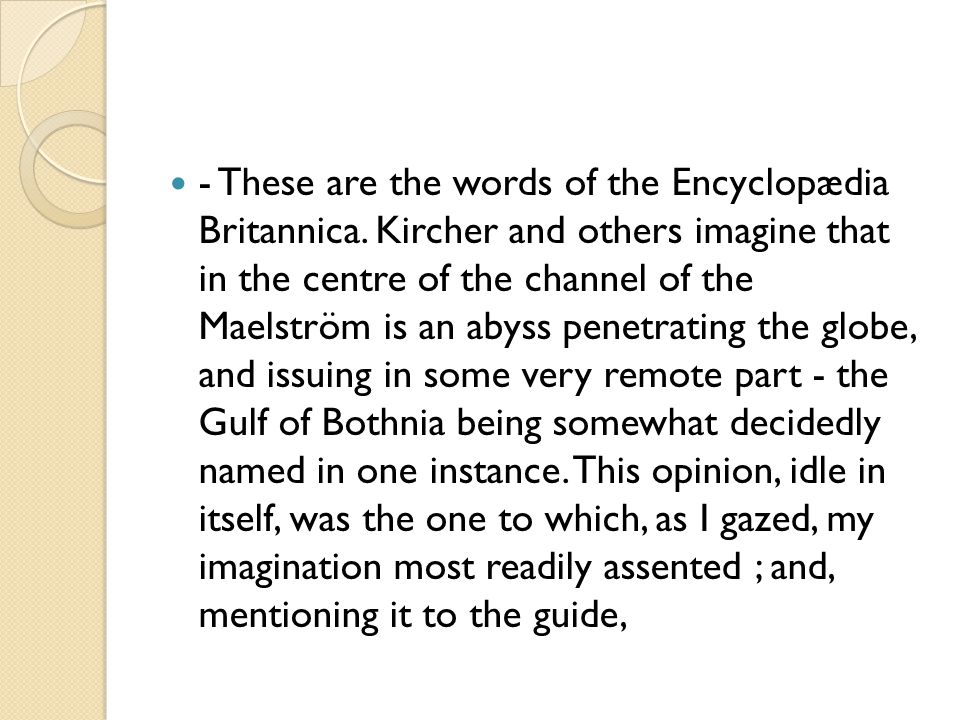 - These are the words of the Encyclopædia Britannica.