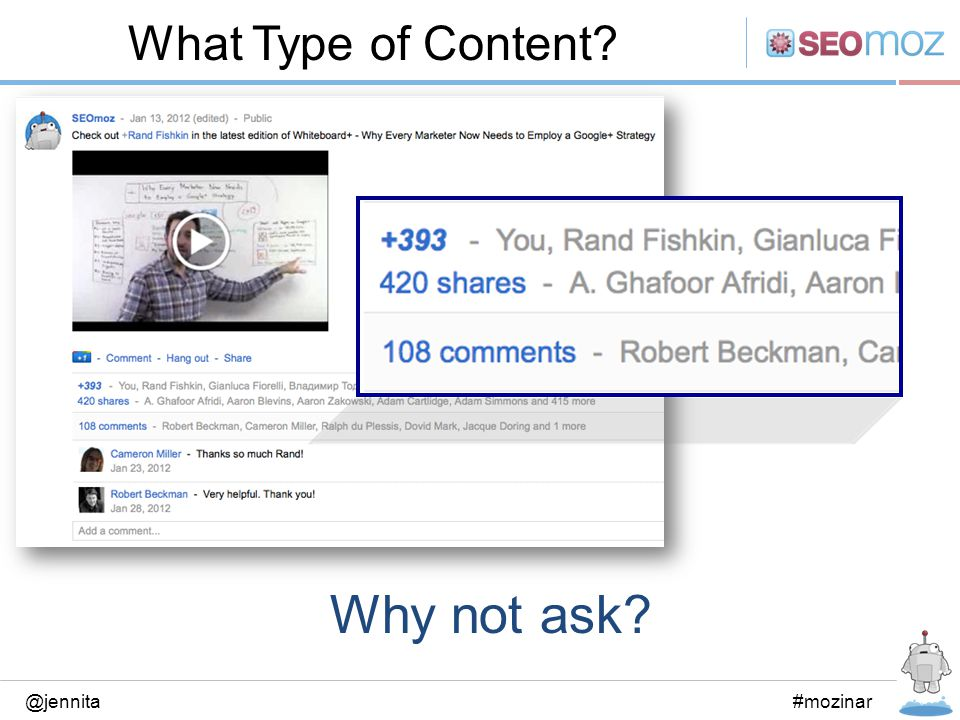 What Type of Content? @jennita#mozinar Why not ask?