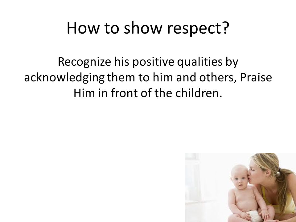 How to show respect.