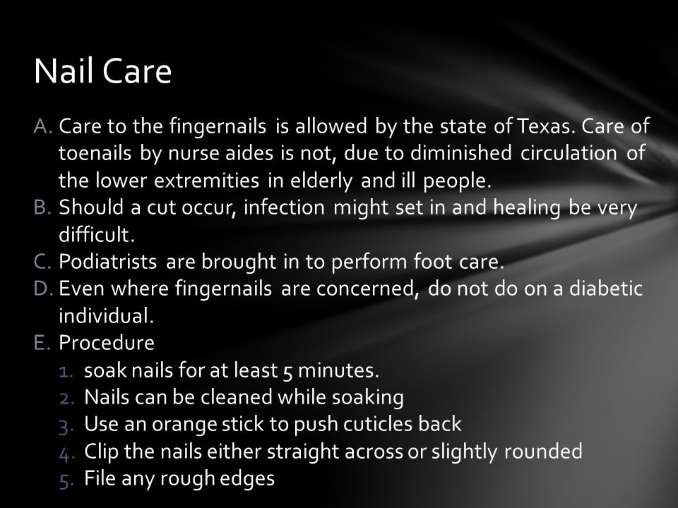 A.Care to the fingernails is allowed by the state of Texas.