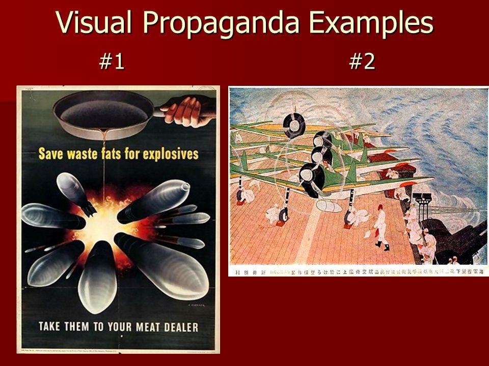Visual Propaganda Examples #1 #2