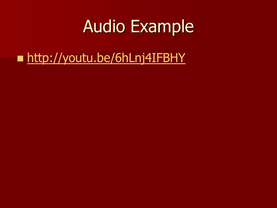 Audio Example http://youtu.be/6hLnj4IFBHY