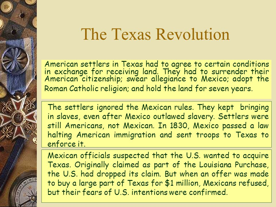 The settlers ignored the Mexican rules.