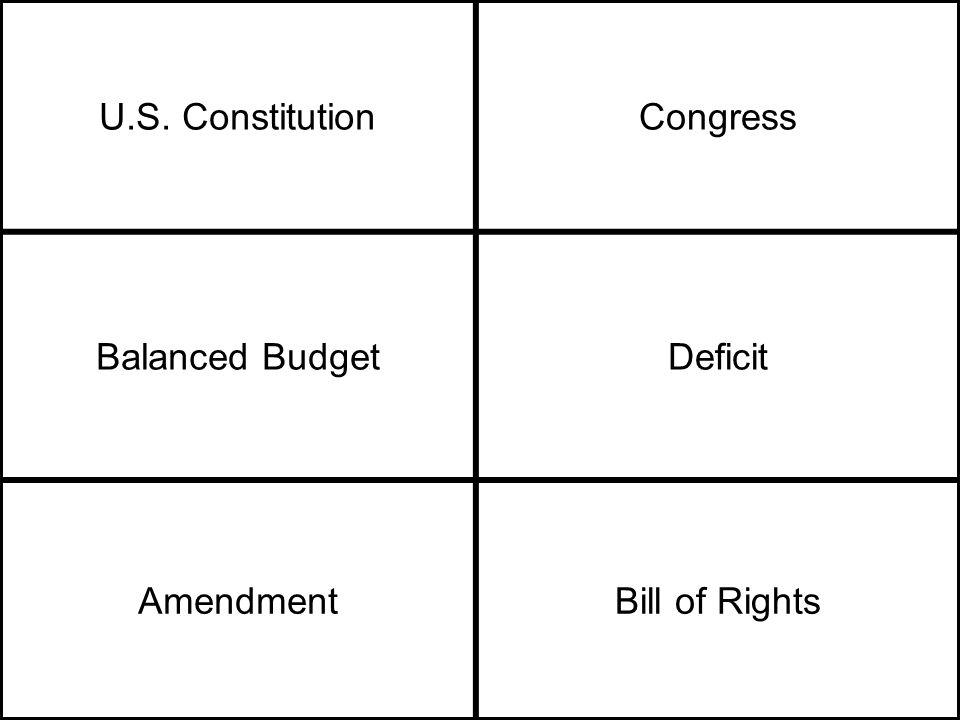 U.S. ConstitutionCongress Balanced BudgetDeficit AmendmentBill of Rights