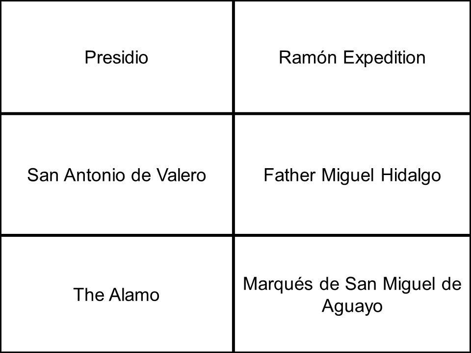 PresidioRamón Expedition San Antonio de ValeroFather Miguel Hidalgo The Alamo Marqués de San Miguel de Aguayo