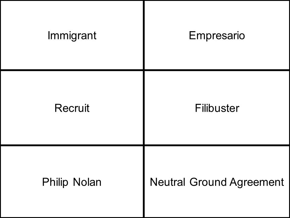 ImmigrantEmpresario RecruitFilibuster Philip NolanNeutral Ground Agreement