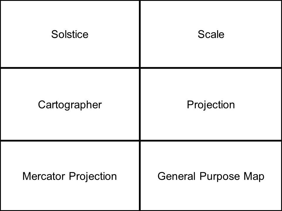 SolsticeScale CartographerProjection Mercator ProjectionGeneral Purpose Map