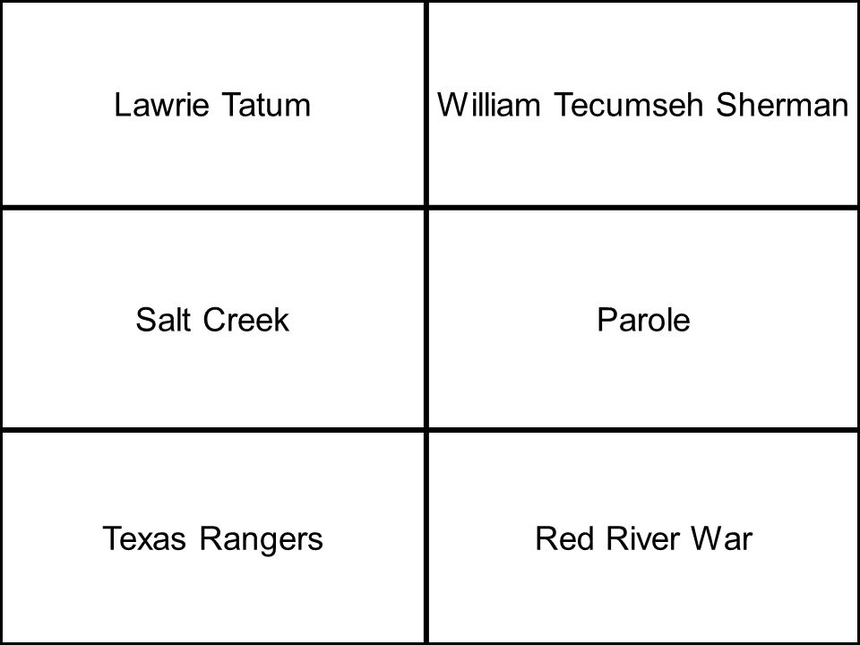 Lawrie TatumWilliam Tecumseh Sherman Salt CreekParole Texas RangersRed River War