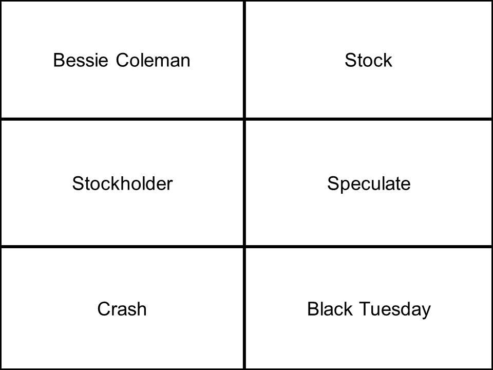 Bessie ColemanStock StockholderSpeculate CrashBlack Tuesday