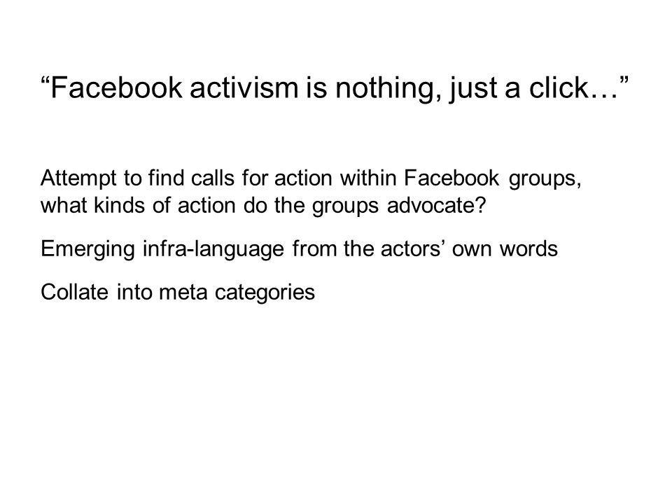 Attempt to find calls for action within Facebook groups, what kinds of action do the groups advocate.