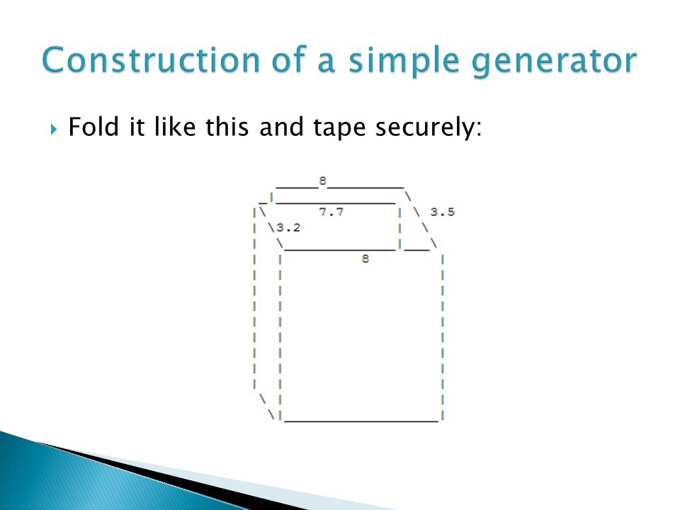  Fold it like this and tape securely: