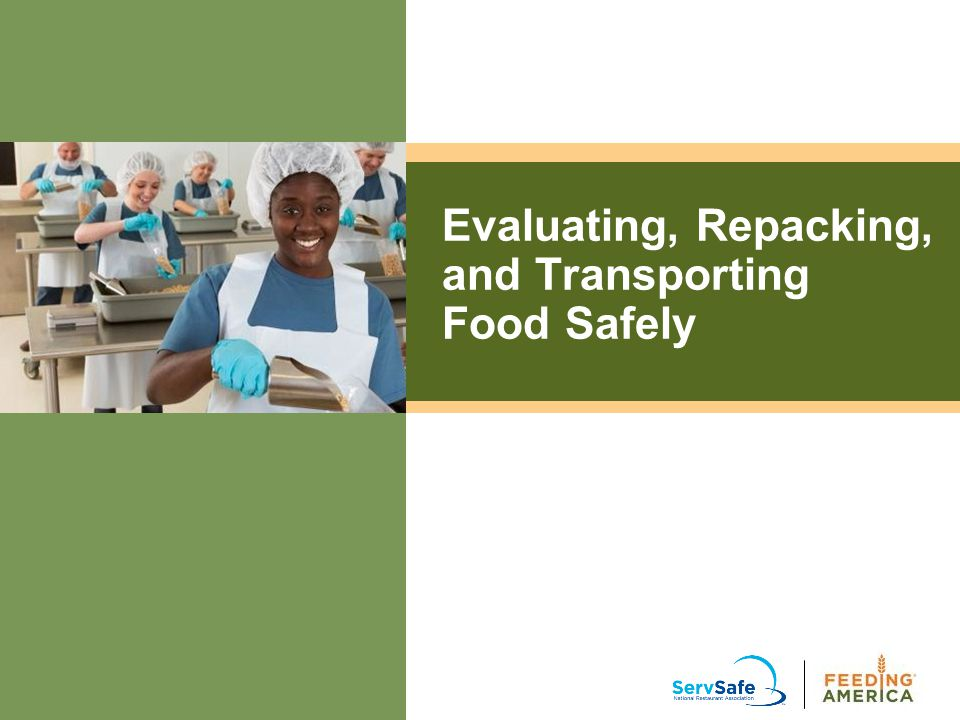 Evaluating, Repacking, and Transporting Food Safely