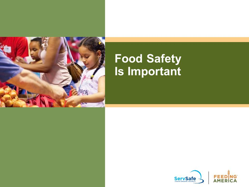 Your Role in Keeping Food Safe Practice Good Personal Hygiene DON'T transfer pathogens from your body to food.
