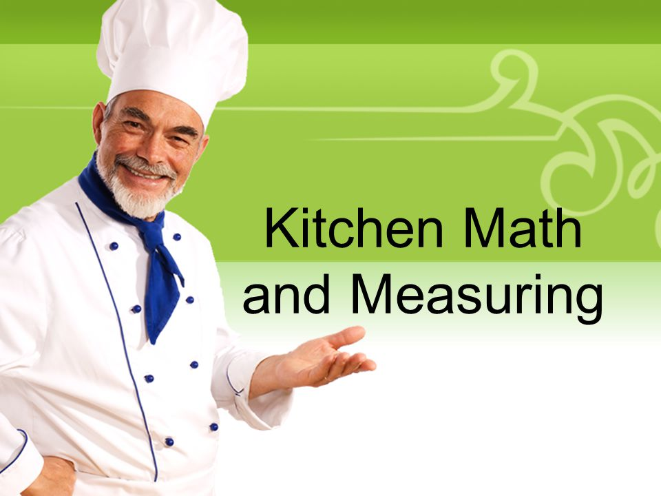 Kitchen Math and Measuring