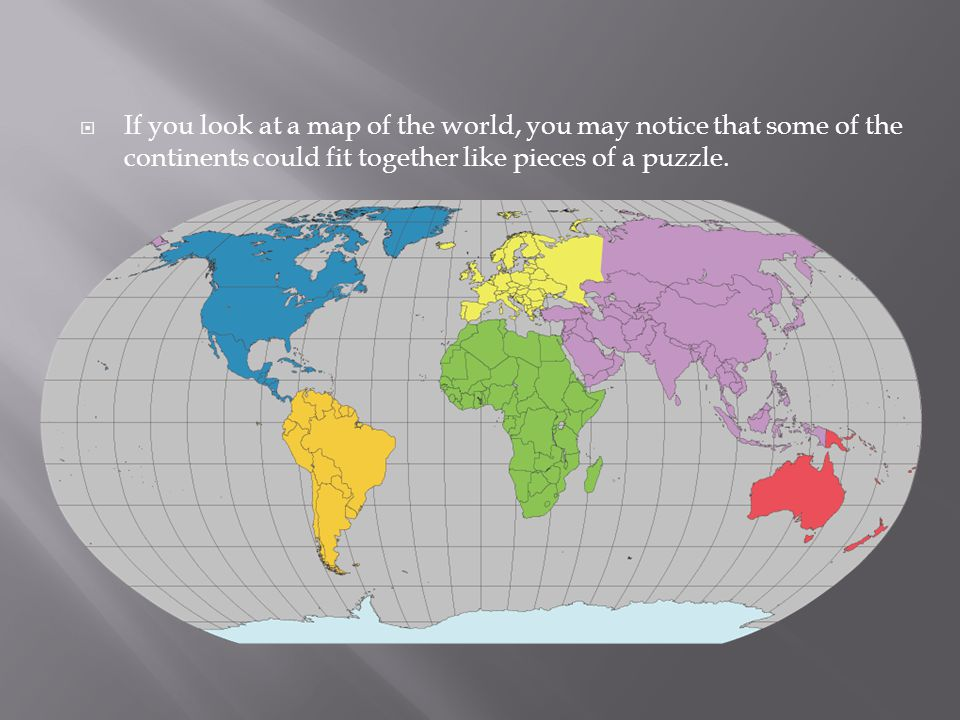  The Earth's crust is divided into 12 major plates which are moved in various directions.