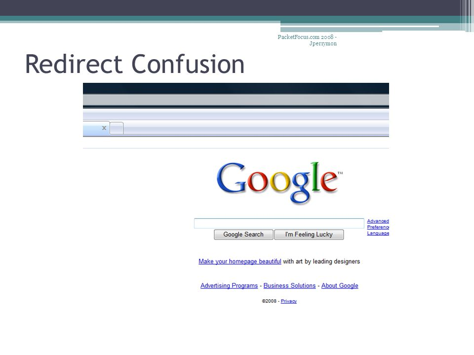 Redirect Confusion PacketFocus.com 2008 - Jperrymon