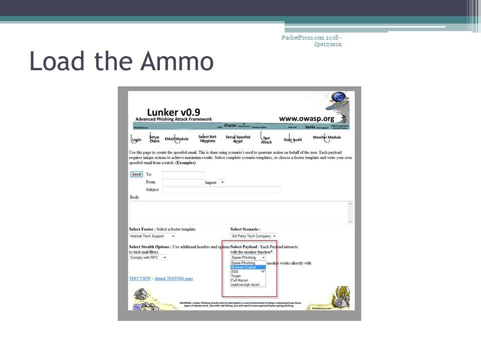 Load the Ammo PacketFocus.com 2008 - Jperrymon