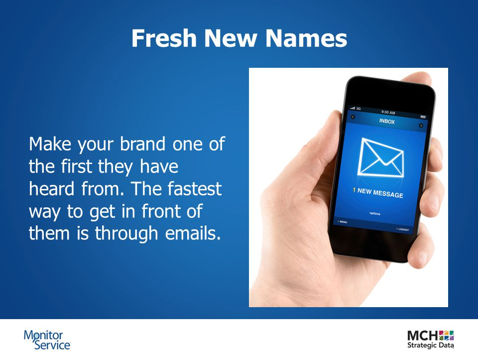 Fresh New Names Make your brand one of the first they have heard from.