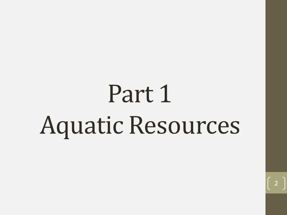 Part 1 Aquatic Resources 2