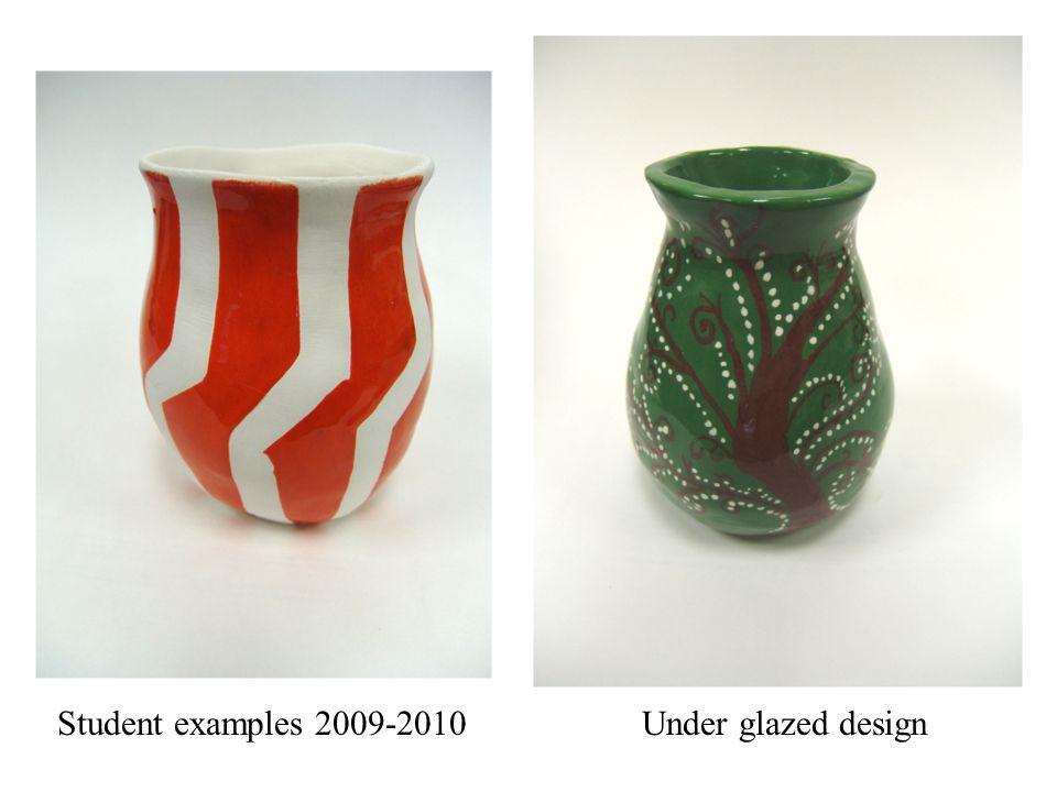 Student examples 2009-2010Under glazed design