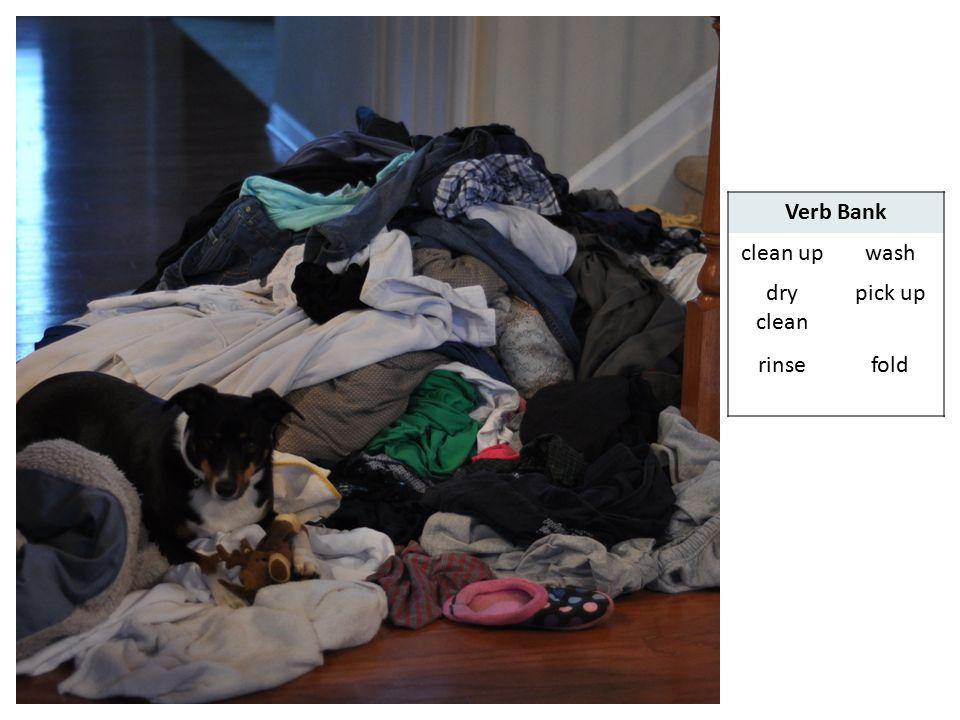 ©The English Hub Verb Bank clean upwash dry clean pick up rinsefold