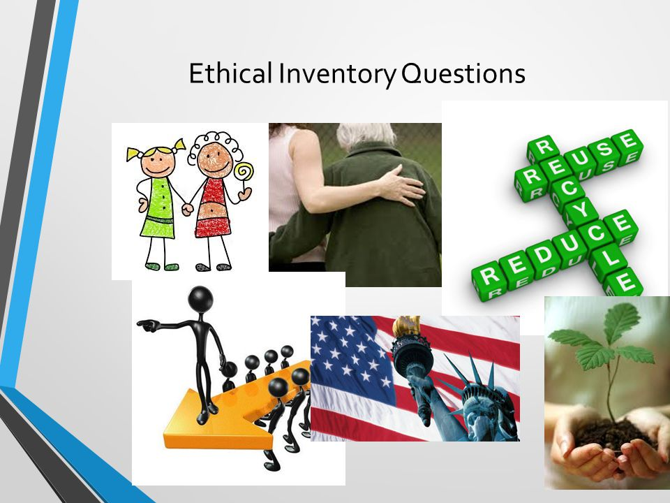 Ethical Inventory Questions