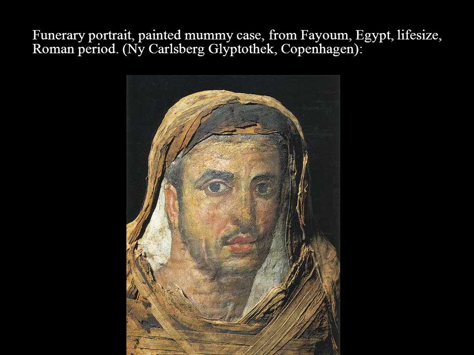 Funerary portrait, painted mummy case, from Fayoum, Egypt, lifesize, Roman period.