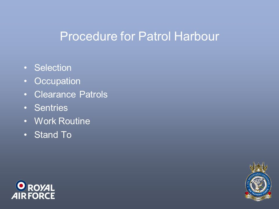 Procedure for Patrol Harbour Selection Occupation Clearance Patrols Sentries Work Routine Stand To