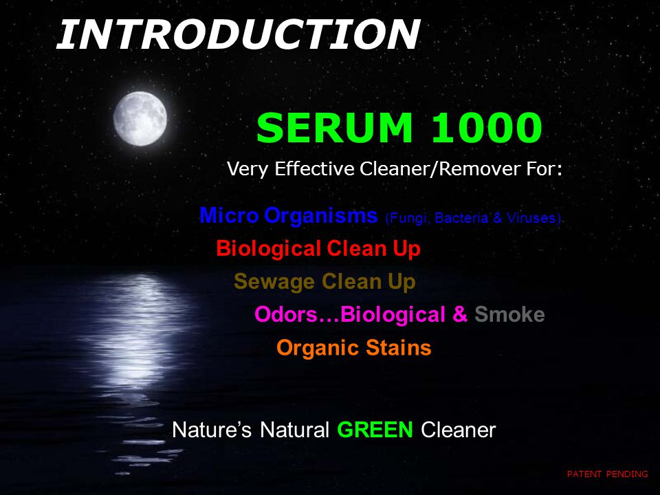 THE SERUM SYSTEM SERUM 1000: PATENT PENDING THE 1, 2 PUNCH TO KNOCK OUT PROBLEMS!.