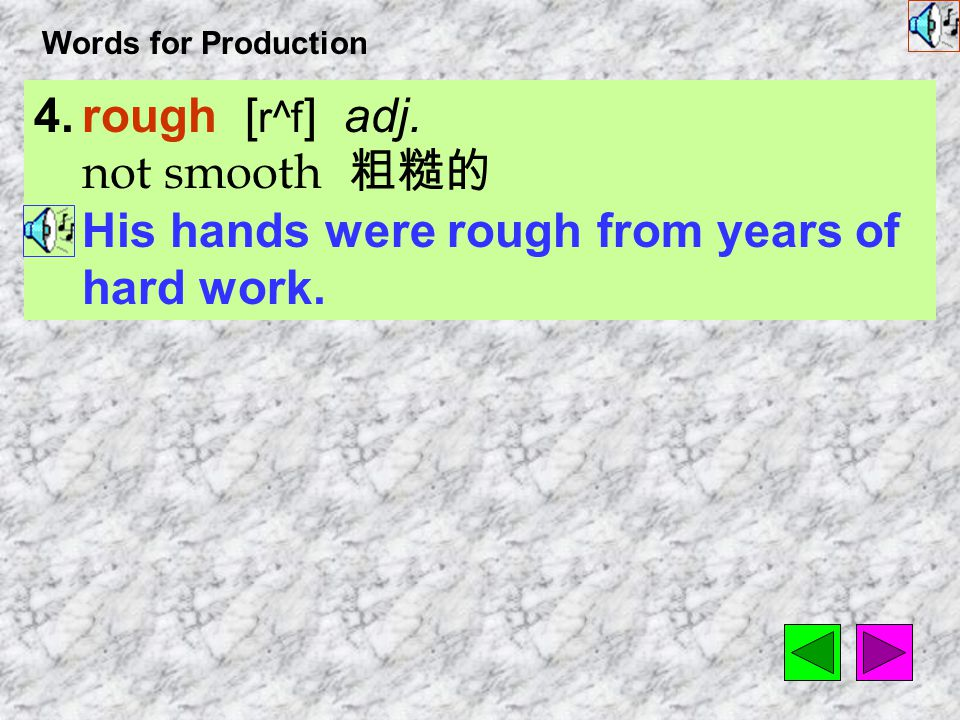 Words for Production 3.annoy [ 1`nOI ] vt.