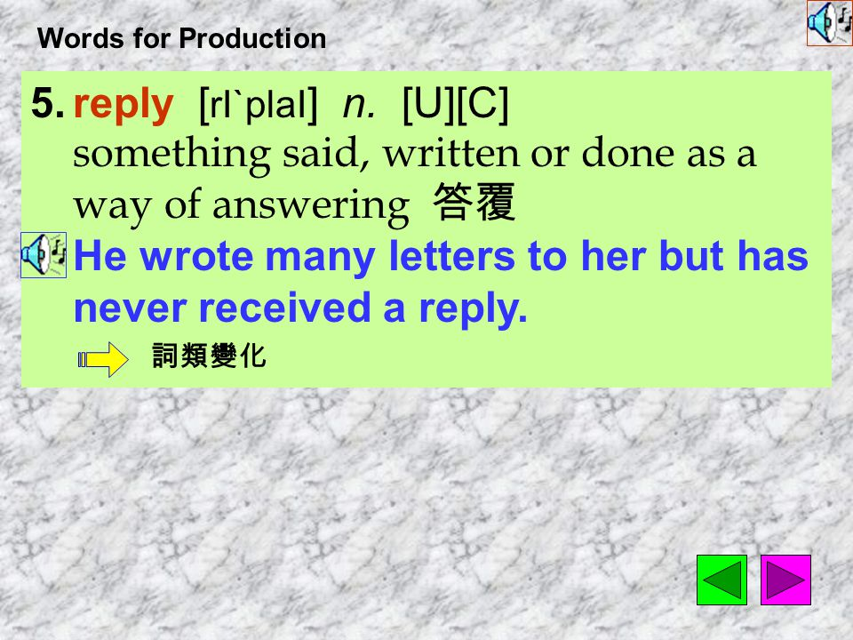 Words for Production 4.rough [ r^f ] adj. not smooth 粗糙的 His hands were rough from years of hard work.
