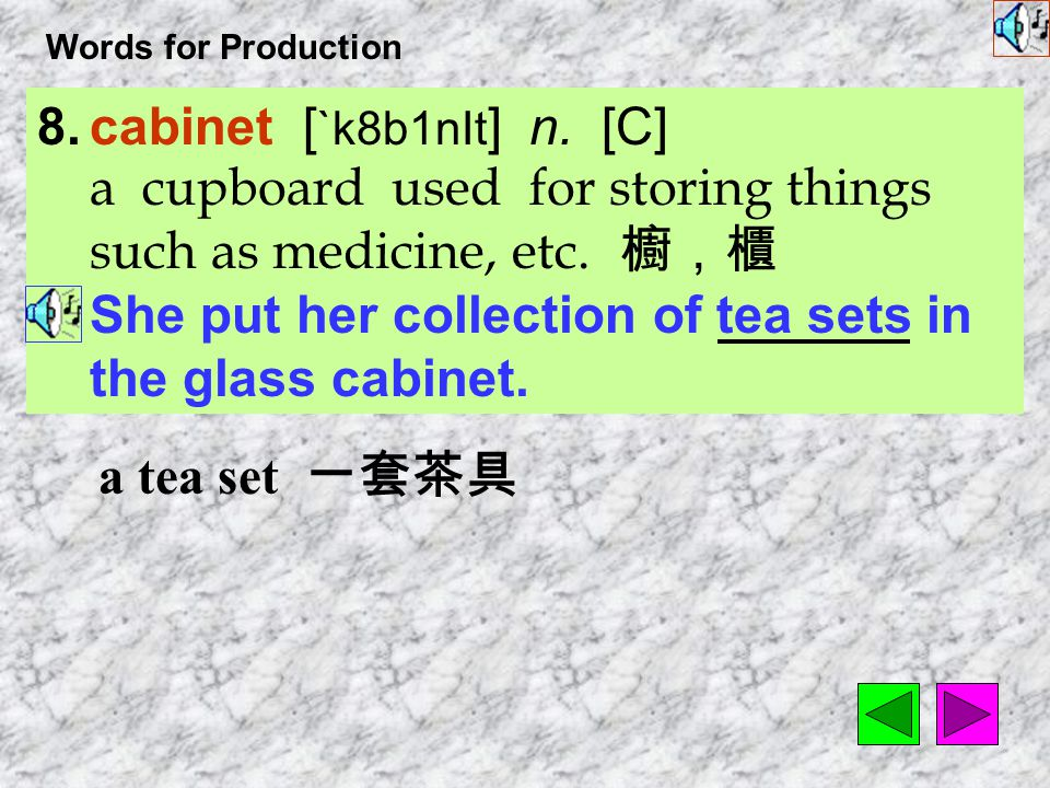 Words for Production 7.incident [`Ins1d1nt ] n. [C] an event or occurrence 事件 After they moved into the old house, strange incidents happened from tim