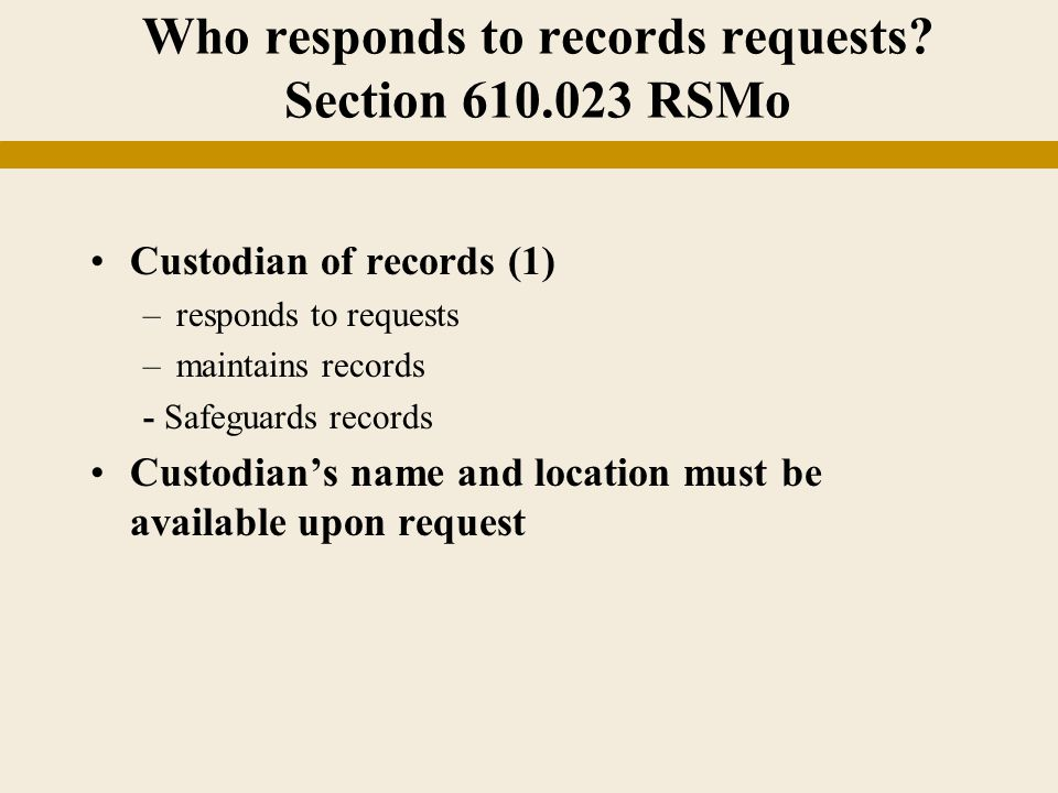 Who responds to records requests.