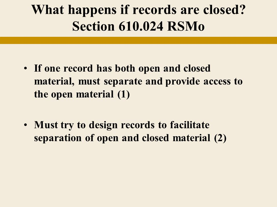 What happens if records are closed.